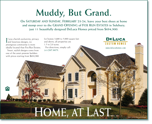 Muddy, but Grand. Deluca Homes